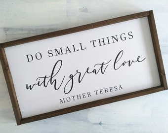 Do Small Things With Great Love Mother Teresa Quote Sign - Mother Teresa Quote Painted Wood Sign