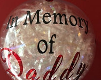 A Keepsake for that Special Person who Has Passed Away in an Acrylic Christmas Ball