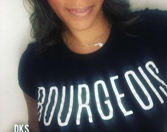 Bourgeois T Shirt