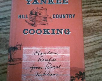 Yankee Hill Country Cooking, Vintage Mid-Century Vintage Cookbook