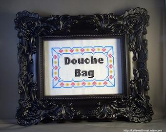 Douche Bag - not framed