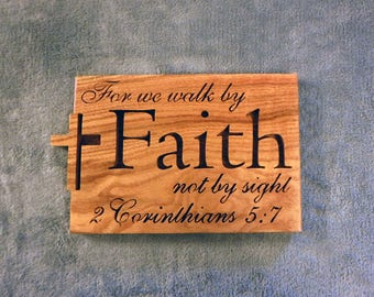 Christian decor, 2nd Corinthians 5:7 , life verse, religious wall art, scripture wood sign, scripture wall sign, Christian wall art