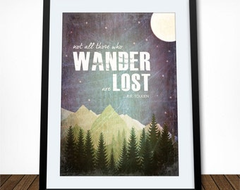 Not All Those Who Wander Are Lost, Tolkien Quote, Literary Quote, Literary Print, Typography Poster, Home Decor, Travel Print, Coastal Art