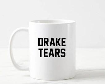 Drake Tears Mug