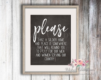 Please Take A Soldier / Pray / Wedding Decor / Love / Chalkboard Sign / Chalk / Printable Wall Art / Instant Download / Soldier Memorial