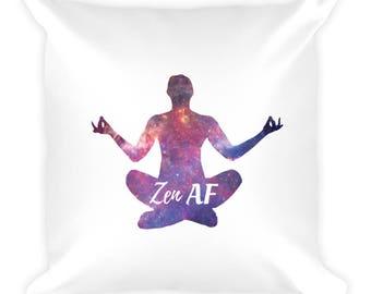 Zen AF Funny Meditation Yoga Square Pillow