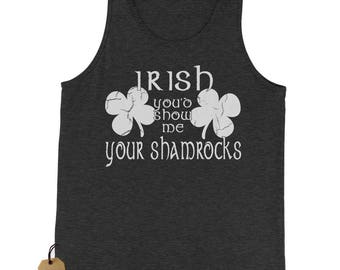 Irish You'd Show Me Your Shamrocks Jersey Tank Top for Men