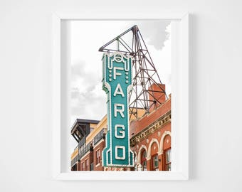 Fargo North Dakota photography  - Retro vintage marquee photo print - Sign wall decor - Turquoise teal orange travel art - Midwestern photos