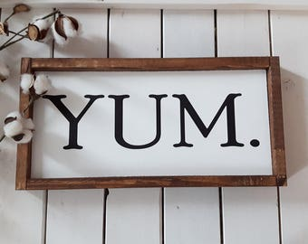 Yum sign |  Wood Sign | Rustic Wood sign | Wood framed sign | Farmhouse style | Wood Quote sign | Modern Wall decor | Wooden sign
