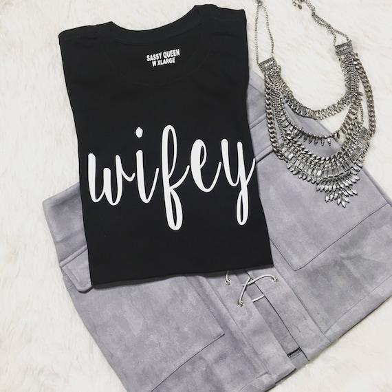Wifey / Statement Tee / Graphic Tee / Statement Tshirt / Graphic Tshirt / T shirt