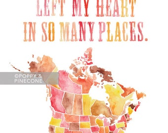 8.5x11 - Left My Heart USA & Canada / Watercolor Map Print / Moving Gift / Graduation Gift / Gifts for Her / Travel / Wanderlust
