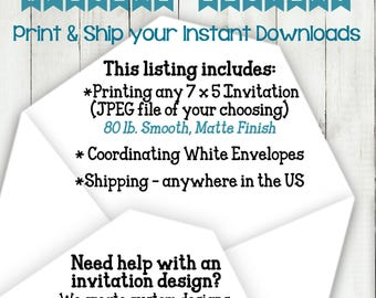 PRINT + SHIP invitations, files, instant downloads, and photos