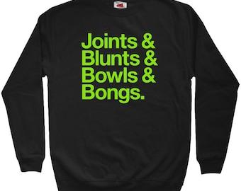 Joints Blunts Bowls Bongs Sweatshirt - Men S M L XL 2x 3x - Crewneck Weed Shirt - 420 - 3 Colors