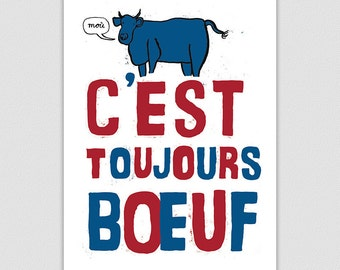 It's Always Beef!, French Style Retro Protest Poster Print, Kitchen Art, Dining Room Print, Cow Print, Home Decor, Gift For Cooks And Chefs