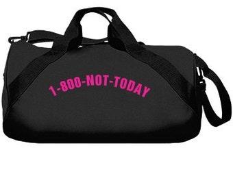 1-800-NOT-TODAY Tumblr Duffle Bag