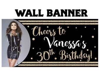 Cheers to 30th Photo Banner  ~ Personalized Banner Party Banners - 13th Birthday Banner, 21st Birthday Banner, Printed Vinyl Banner