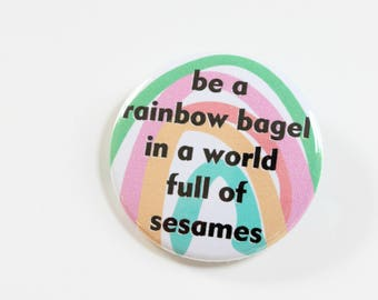 Rainbow Bagel Button Or Magnet