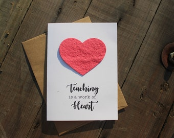 Teaching is a work of Heart - Heart Seed Paper