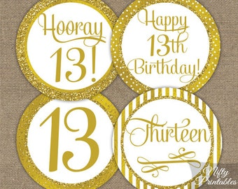 13th Birthday Cupcake Toppers - Gold 13th Birthday Toppers - Printable 13 Year Old Birthday Party Decorations - 13th Birthday Favor Tags GLD