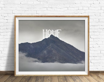 "landscape, mountains wall art, art print, instant download, printable art, instant download art, printable art  -""The Mountains are My Home"""