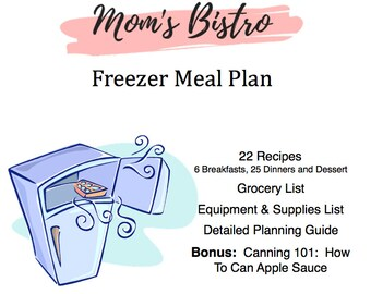 Freezer Meal Plan - Detailed Freezer Meal Planning Guide with Recipes and Grocery List - Kid Friendly Menu - Budget Menu Plan