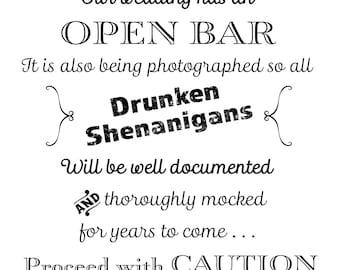 Printable Wedding Sign, Open Bar, Drunken Shenanigans, Proceed with Caution, Instant Download, 3 sizes, Transparent Background, PNG