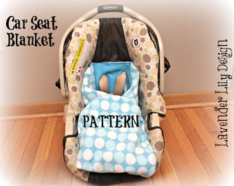 PATTERN - Car Seat Blanket Pattern with Templates -