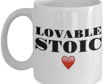 "Funny Mug - ""LOVABLE STOIC [red heart]'"" -Gift For Husband, Wife, Mom, Dad,  Girlfriend, Boyfriend- Tea Cup - Great Gag Gift - Ceramic"