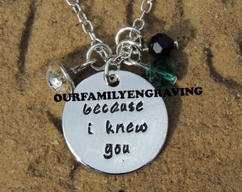 ON SALE Because I knew you wicked Hand stamped pendant necklace