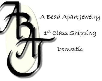 1st Class Domestic Shipping for A Bead Apart Jewelry