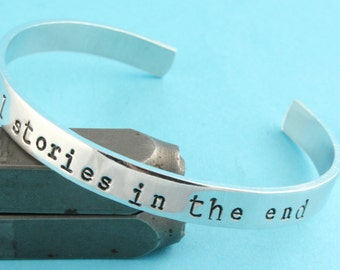 We're All Stories In The End Cuff Bracelet - Adjustable Bracelet - Silver Bracelet - Quote Bracelet - Dr Who Bracelet - Doctor Who Bracelet