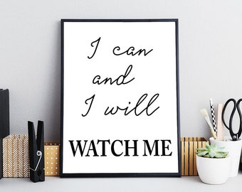 I Can And I Will Life Inspiration Quote Art Print Black & White Typography Decor