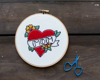 Embroidery Hoop Art - Mother's Day Gift - Mom Heart Tattoo Embroidery Art in 6 Inch Hoop - Wall Hanging - Personalized