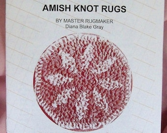 PDF file: Amish Knot Rugs, Basic Instructions for the Simplest of the Toothbrush Rugs, Rugmakers Bulletin No. 2