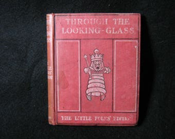 Through The Looking Glass 1903 Little Folks First Edition