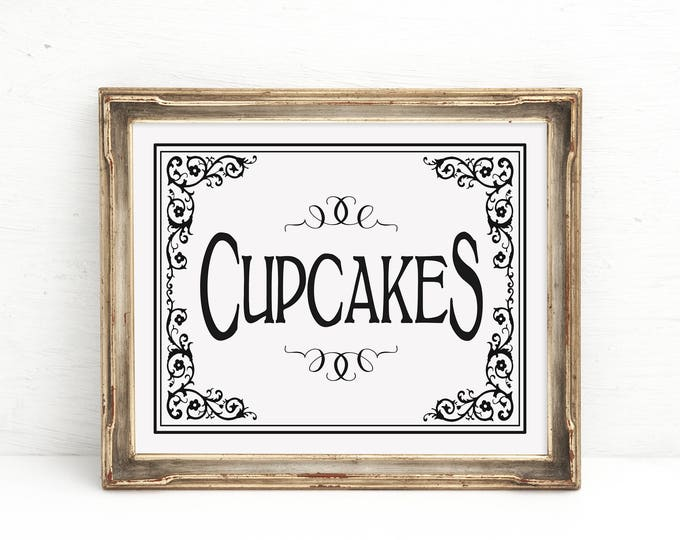 CUPCAKES Wedding Sign | PRINTABLE Wedding, Dessert bar sign, Cupcake Bar Decor, Black White Wedding Signage, Cupcakes Sign, Wedding Decor