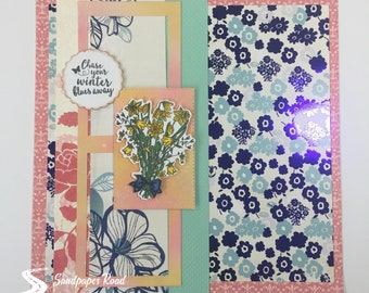 SPRING 12 x 12 scrapbook page (pre-made) - Chase your winter blues away