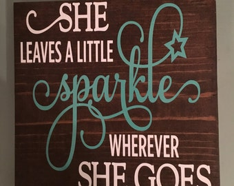 She leaves a little SPARKLE