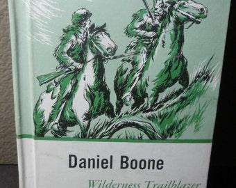 Vintage 1960's Daniel Boone Wildrness Trailblazer/ Hardcover
