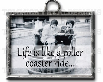 """1"""" X 1.25"""" Life's A Roller Coaster Soldered Art Collage Charm"""