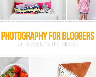 Photography for Bloggers E-Book