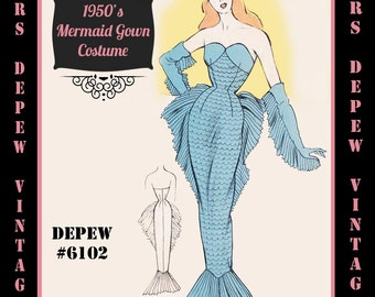 Vintage Sewing Pattern 1950's Costume Mermaid Siren in Any Size - PLUS Size Included - Depew 6102 -INSTANT DOWNLOAD-
