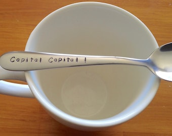 Capital Capital, Jane Austen word, Valentines Gift,Dad Gift,Husband,Wife,Mum Gift,Sister Gift,Lover Gift, Hand Stamped Teaspoon