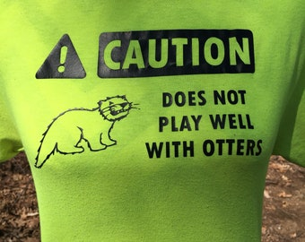Otter Puns Shirt - Animal Pun Shirt - Punny Gifts - Funny Tshirts - Funny Nerd Shirt - Nerdy Gifts - Otter Lover - Otter Love Shirt