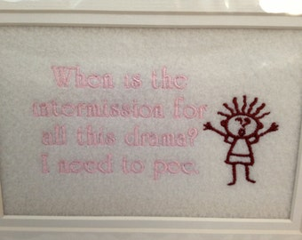 "DRAMA Embroidery Quote Matted 5"" x 7"" - Ready to Ship"
