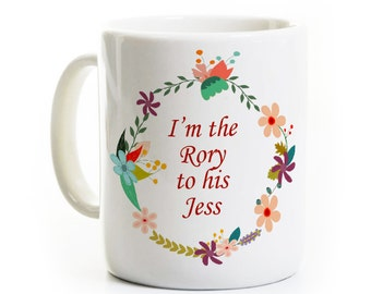 Rory to his Jess Gift Coffee Mug - I'm the Rory to His Jess - Also available, Sookie to his Jackson and Lorelai to his Luke - Gilmore