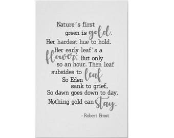 Nothing Gold Can Stay, Robert Frost, Literature, Poetry, Modern Typography Poem Print