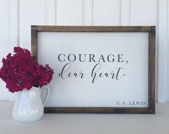 Courage, Dear heart | Painted Wood Sign | Farmhouse Decor | Wood sign | Inspirational Wood Sign | Inspirational Decor | 12.5 x 18 inches