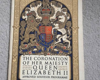 The Coronation of her Majesty Queen Elizabeth II, souvenir programme. 1950's paperback collectable book. England's royals.