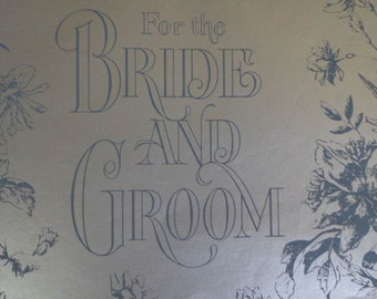 "Vintage 1960s Wedding Gift Wrap ""For the BRIDE AND GROOM""  Shiny Silver Print Wrapping Paper --1 Sheet"